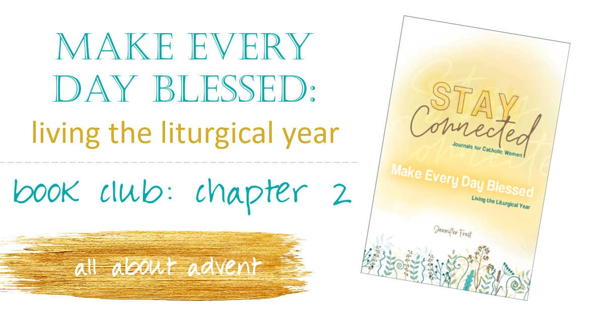 2020 1111 JenFrost how to live liturgically chapter 2