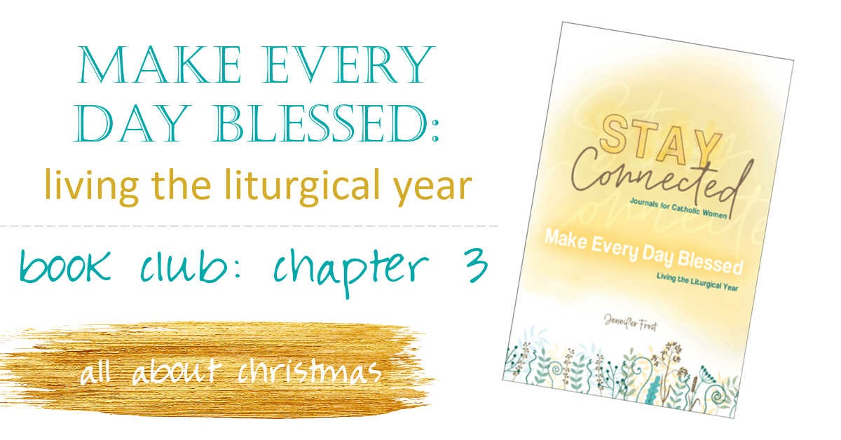 2020 1209 JenFrost-how to live liturgically chapter 3