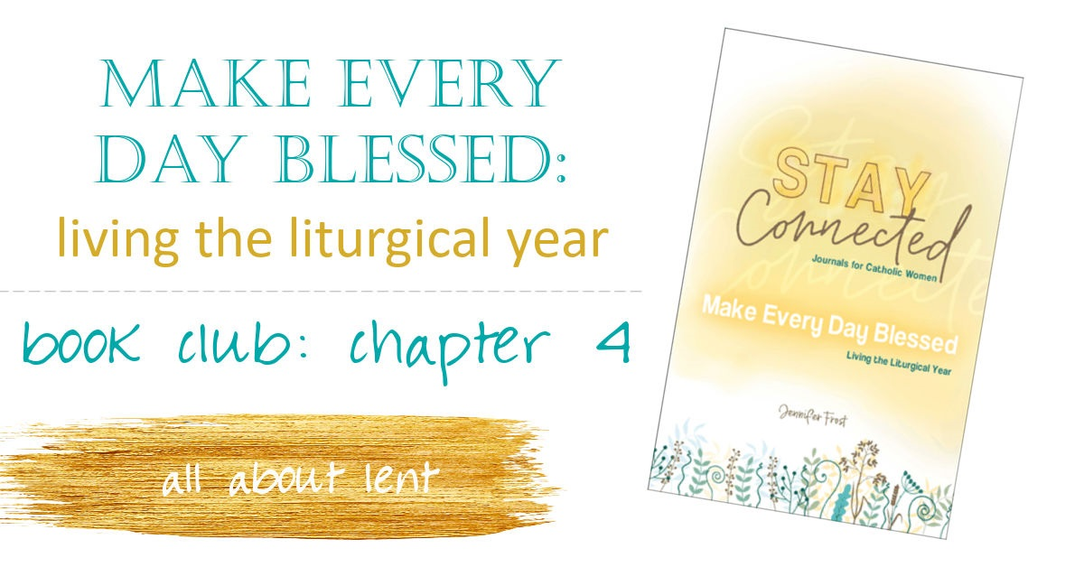 20210113 JenFrost how to live liturgically chapter 4