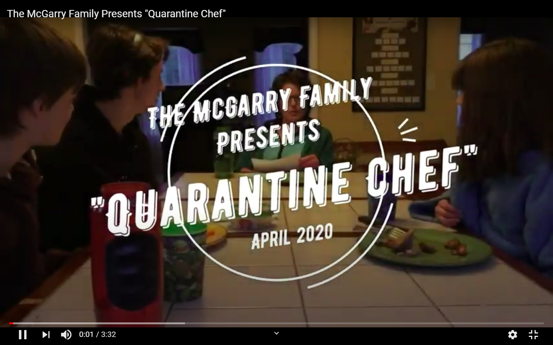 Quarantine Chef family video