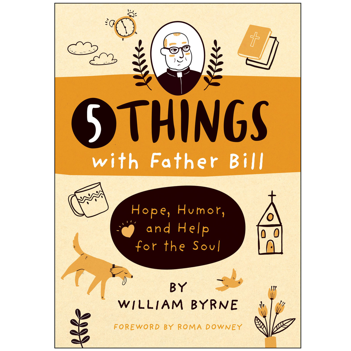 5 Things with Father Bill-1