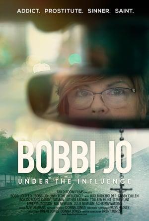 Bobbi Jo: Under the Influence movie poster