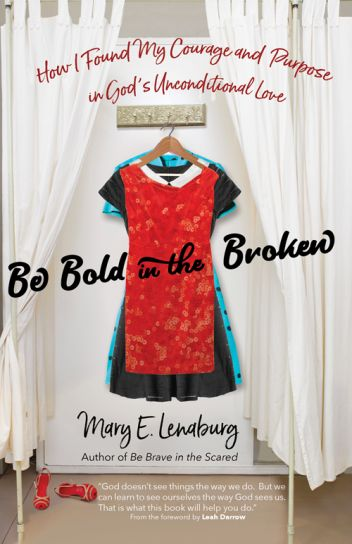 Be Bold in the Broken