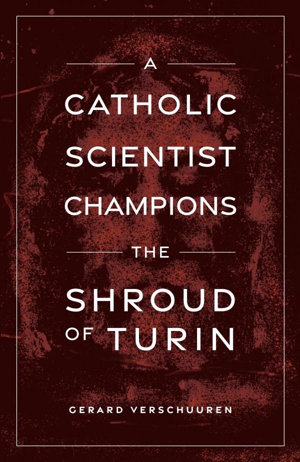 Catholic Scientist Champions the Shroud of Turin