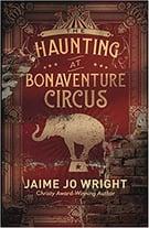Haunting of Bonaventure Circus
