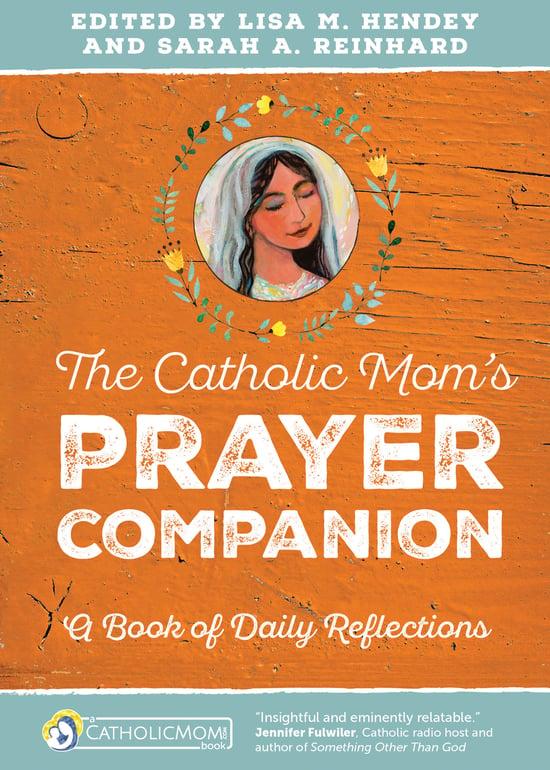 Catholic Mom's Prayer Companion