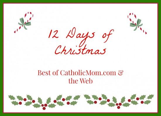 12 Days of Christmas - Catholic Mom