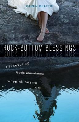 Rock-Bottom Blessings
