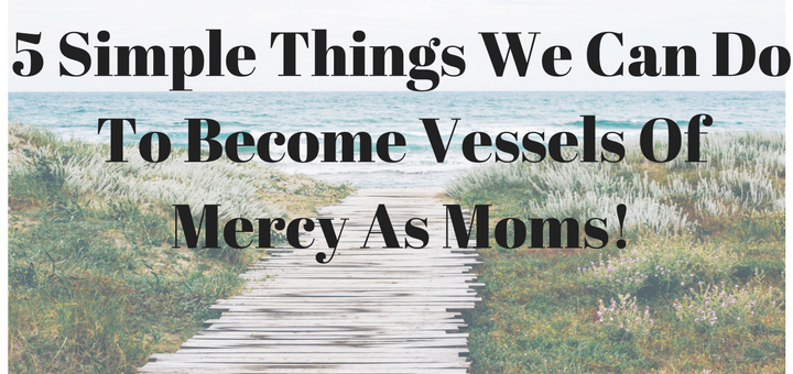 5-simple-things-we-can-do-vessels-of-mercy