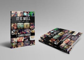 It Is Well: Life in the Storm by Chris Faddis
