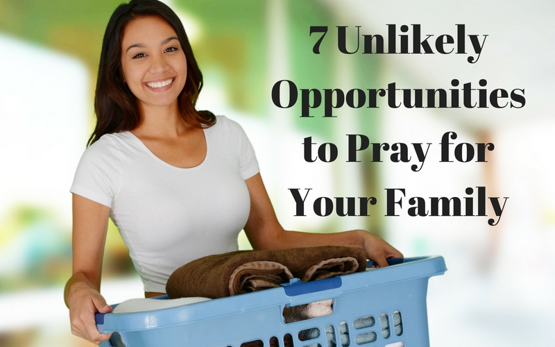 """""""7 unlikely opportunities to pray for your family"""" by Theresa Ceniccola (CatholicMom.com)"""
