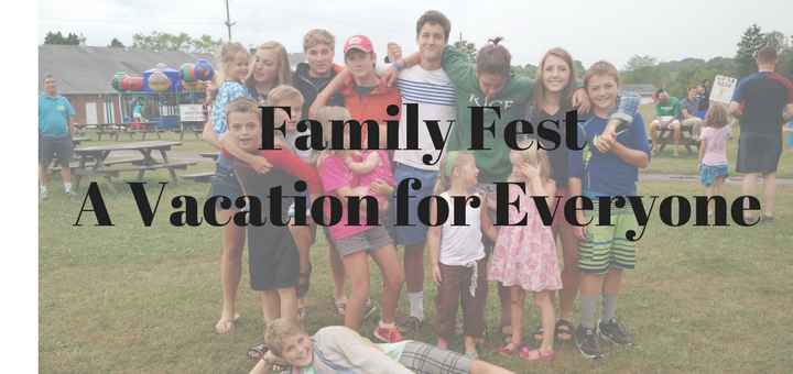 """""""Family Fest, A Summer Vacation You Will Never Forget"""" by Emily Jaminet (CatholicMom.com)"""