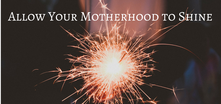 """Allow Your Motherhood To Shine"" by Emily Jaminet (CatholicMom.com)"