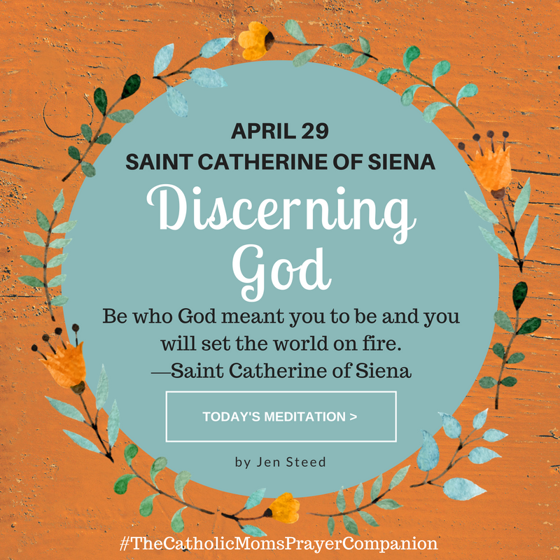 """Discerning God"" by Jen Steed (CatholicMom.com)"