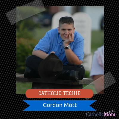 CATHOLIC TECHIE Gordon Mott