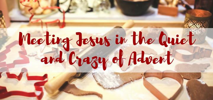 Meeting Jesus in the Quiet and Crazy of Advent | catholicmom.com