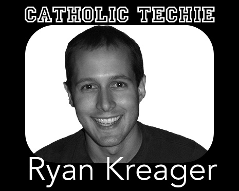 Catholic Techie Ryan Kreager