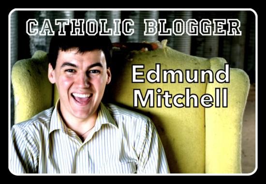 CatholicBlogger-EdmundMitchell