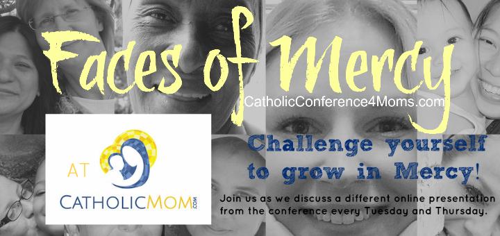 CatholicMom Faces of Mercy