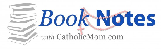 CatholicMom-booknotes-logo