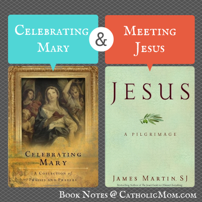 Celebrating Mary and Meeting Jesus