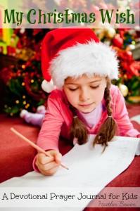 My Christmas Wish: a Devotional Prayer Journal for Kids