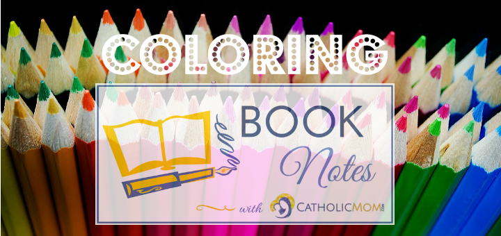 Book Notes logo for coloring-book reviews. CatholicMom.com