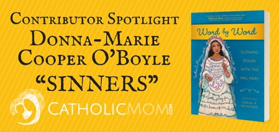 Donna-Marie Cooper O'Boyle Word by Word Contributor Interviews - CatholicMom.com