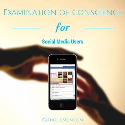 Examination of Conscience for Social Media