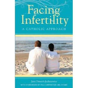 Facing Infertility - A Catholic Approach