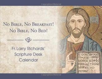 Fr Larry Richards Scripture Desk Calendar