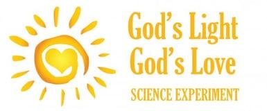 GODS LIGHT GODS LOVE SCIENCE EXPERIMENT