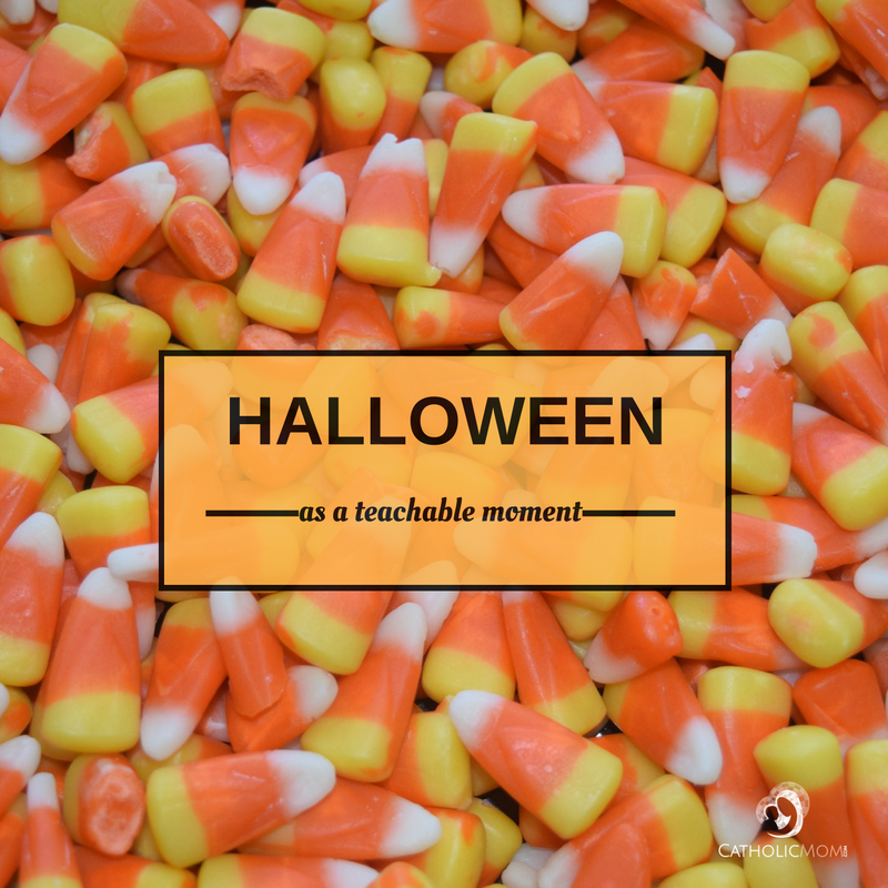 """Halloween as a Teachable Moment"" by Mary Lou Rosien (CatholicMom.com)"