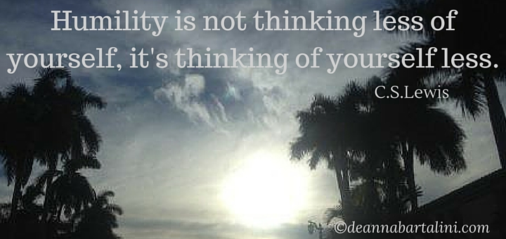 Humility is not thinking less of yourself