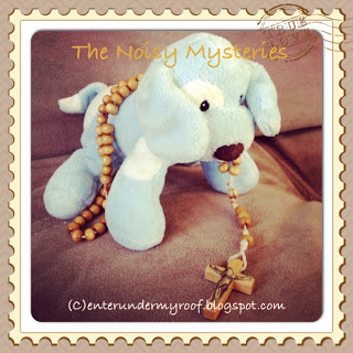 Toddler Rosary: The Noisy Mysteries