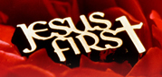 Jesus Wants to be First