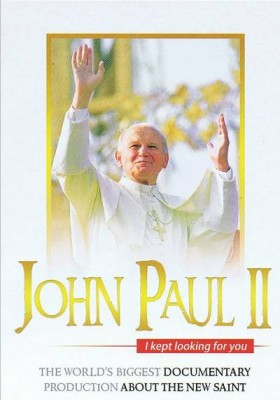 John Paul II - I Kept Looking for you