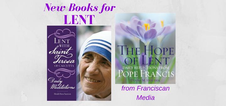 """New books for Lent from Franciscan Media"" by Barb Szyszkiewicz (CatholicMom.com)"