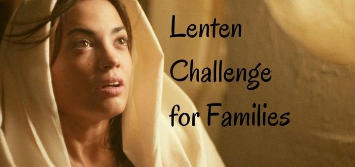 """Lenten Challenge for Families"" by Hannah Christensen (CatholicMom.com)"