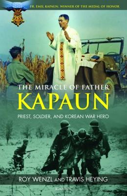 he Miracle of Father Kapaun