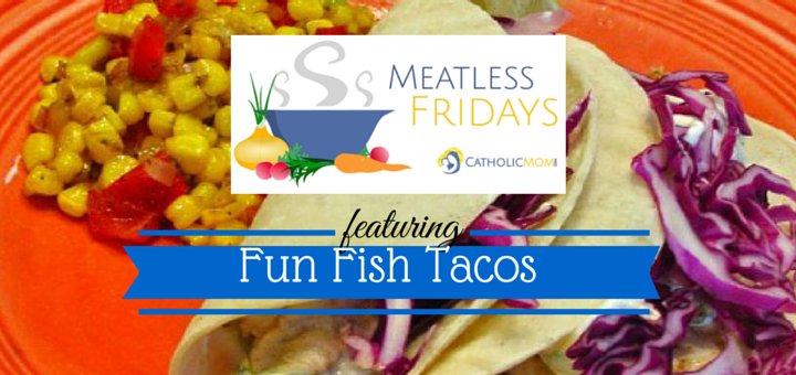 Fish Taco photo courtesy of Barbara Stein. All rights reserved. Modified in Canva.
