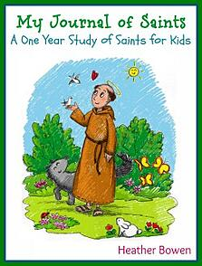 My Journal of Saints: A One Year Study of Saints for Kids