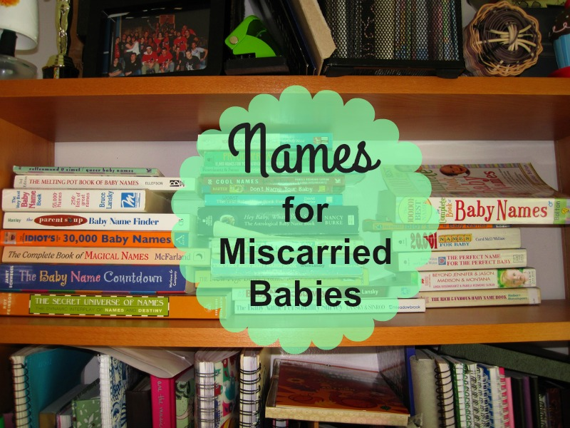 """Names for Miscarried Babies"" by Kate Towne (CatholicMom.com)"