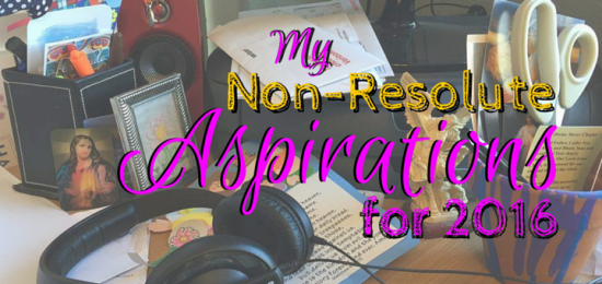 Non-resolution Aspirations (2)
