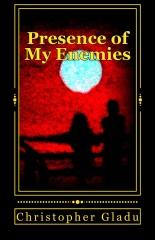 Presence of My Enemies