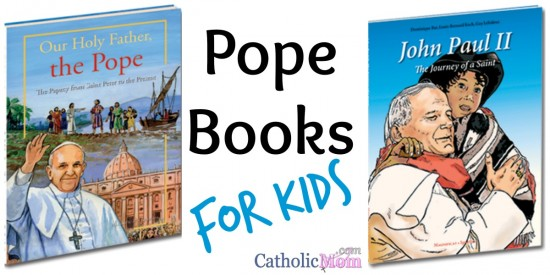 Pope Books for Kids