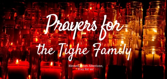 Prayers for the Tighe Family