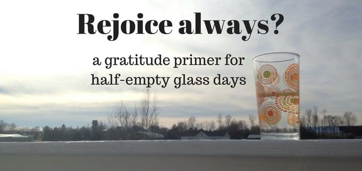 """""""Rejoice Always?"""" by Abbey Dupuy (CatholicMom.com)"""