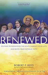 Renewed by Fr. Robert Reed