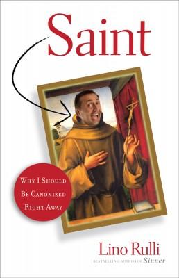 Saint by Lino Rulli